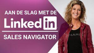Videotraining Aan de slag met de LinkedIn Sales Navigator - Corinne Keijzer - Digital Moves Academy