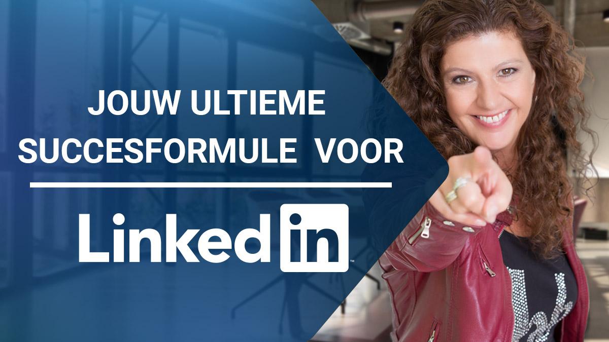 Videotraining - Jouw ultieme succesformule voor LinkedIn - Groei in leads, klanten en omzet - Corinne Keijzer